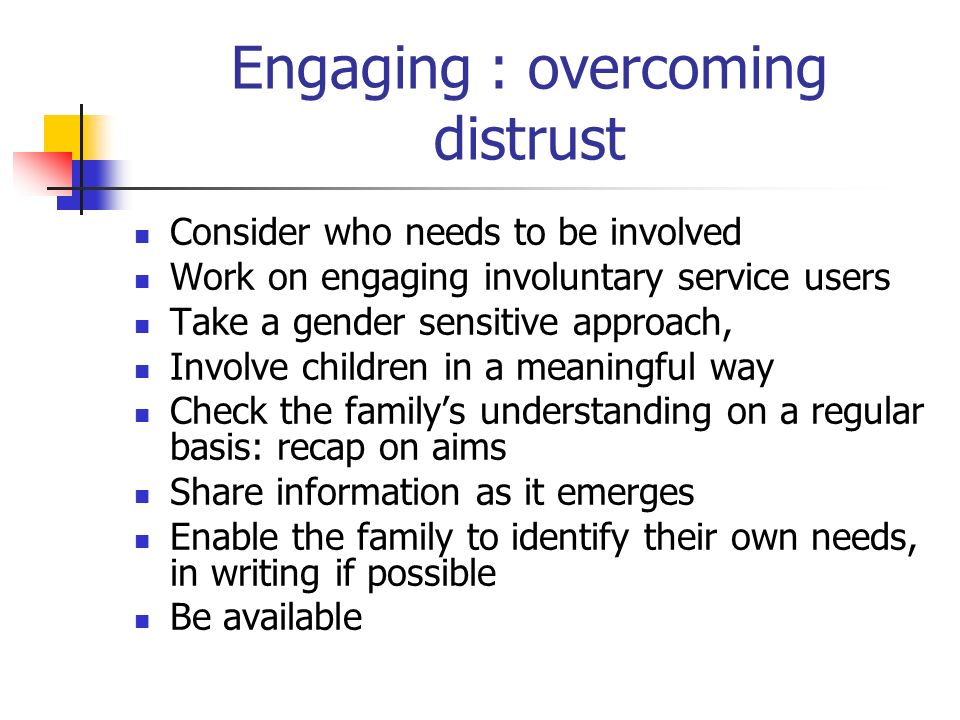 Engaging : overcoming distrust
