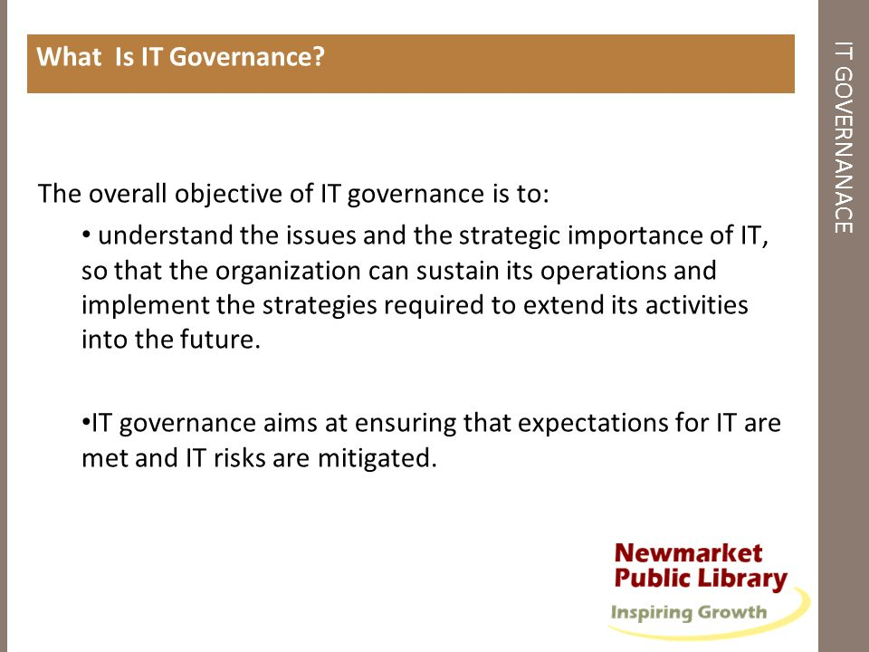 The overall objective of IT governance is to:
