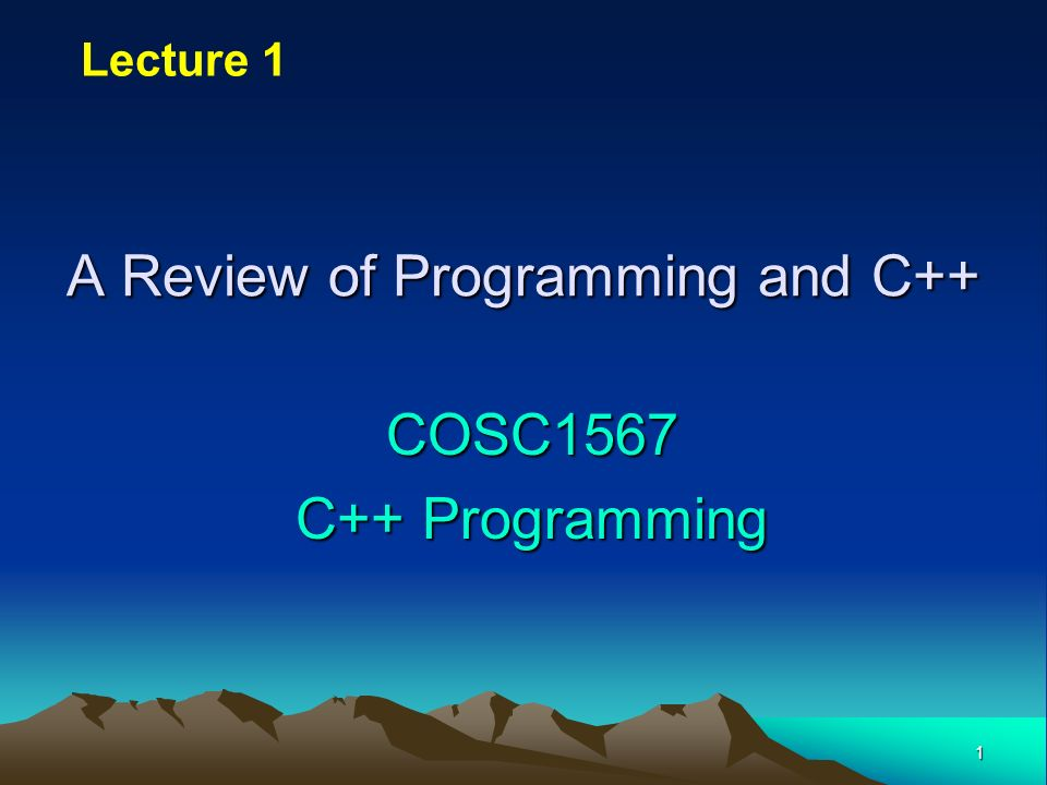 A Review of Programming and C++
