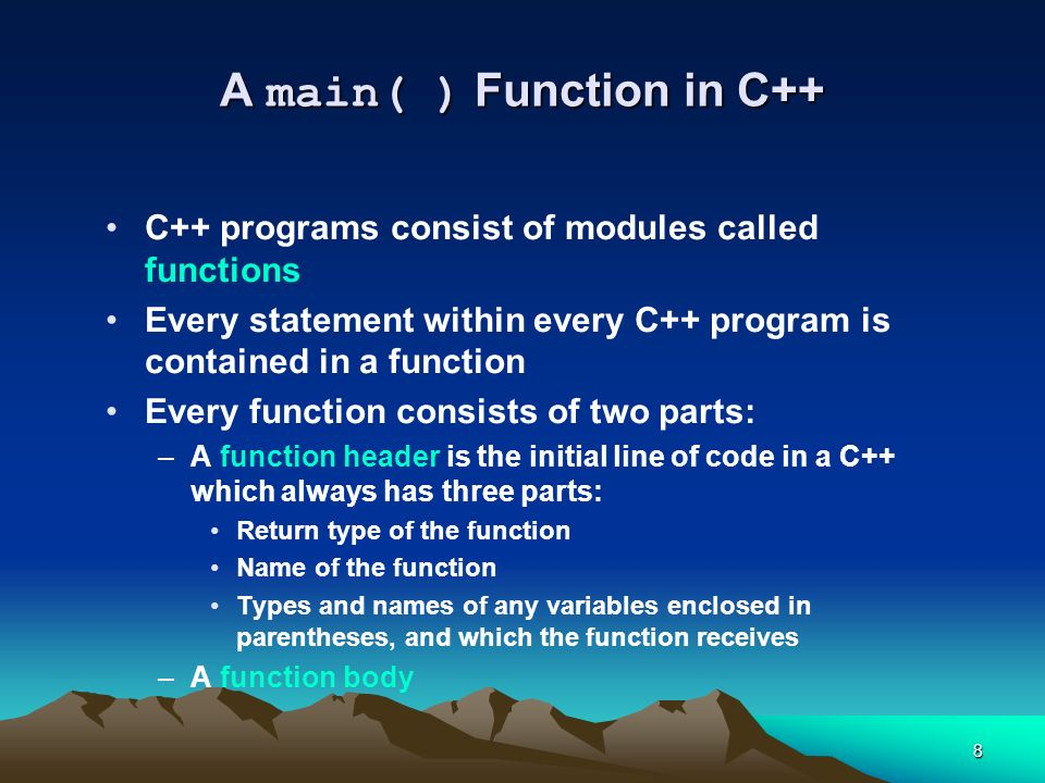 A main( ) Function in C++