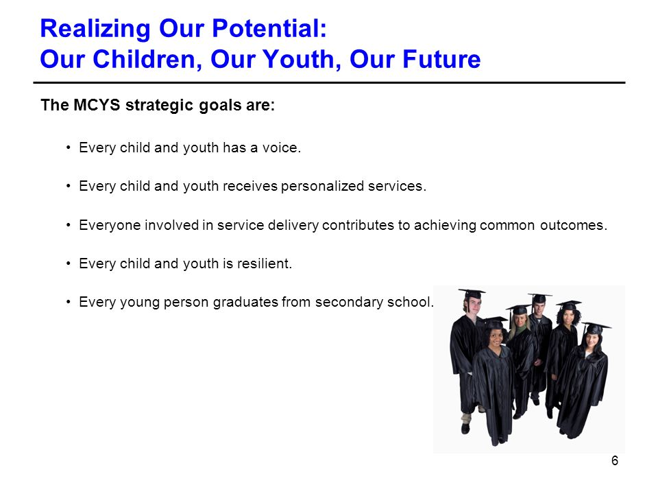 Realizing Our Potential: Our Children, Our Youth, Our Future
