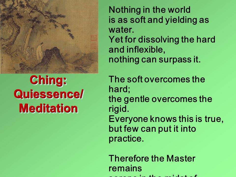 Ching: Quiessence/Meditation