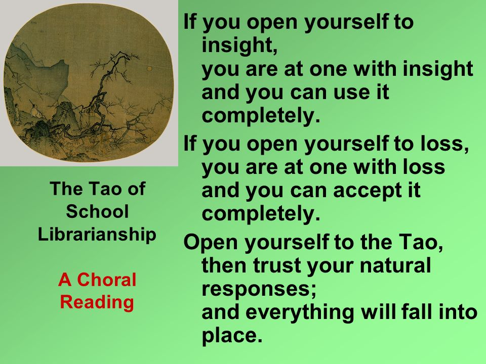 The Tao of School Librarianship A Choral Reading