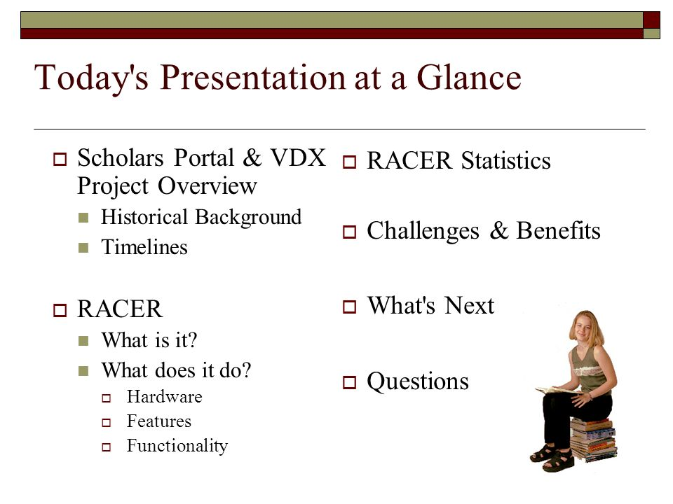 Today s Presentation at a Glance
