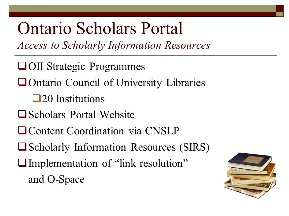 Ontario Scholars Portal Access to Scholarly Information Resources
