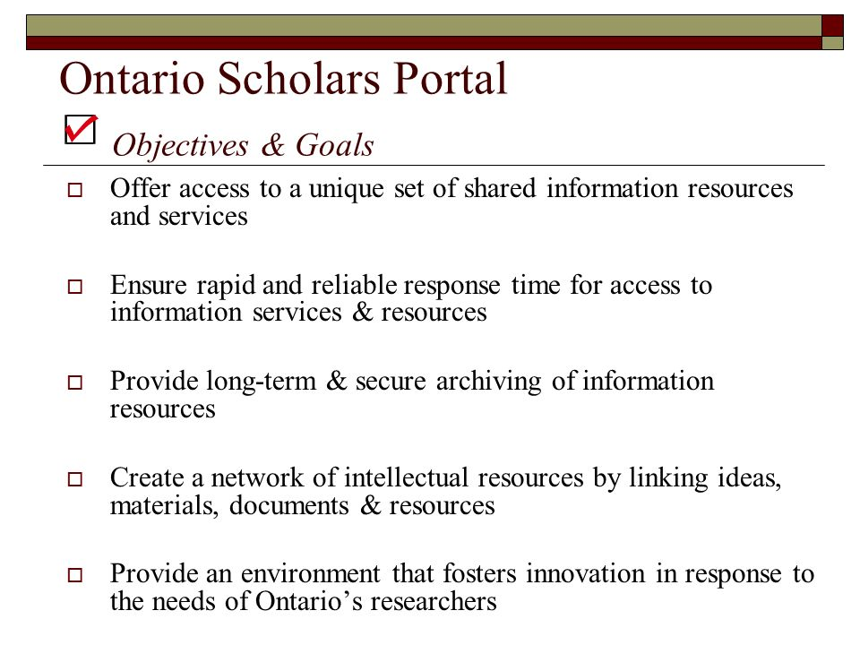 Ontario Scholars Portal Objectives & Goals