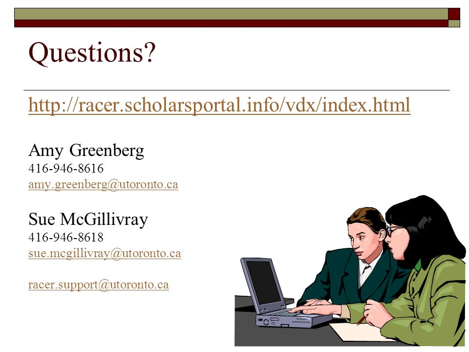 Questions http://racer.scholarsportal.info/vdx/index.html