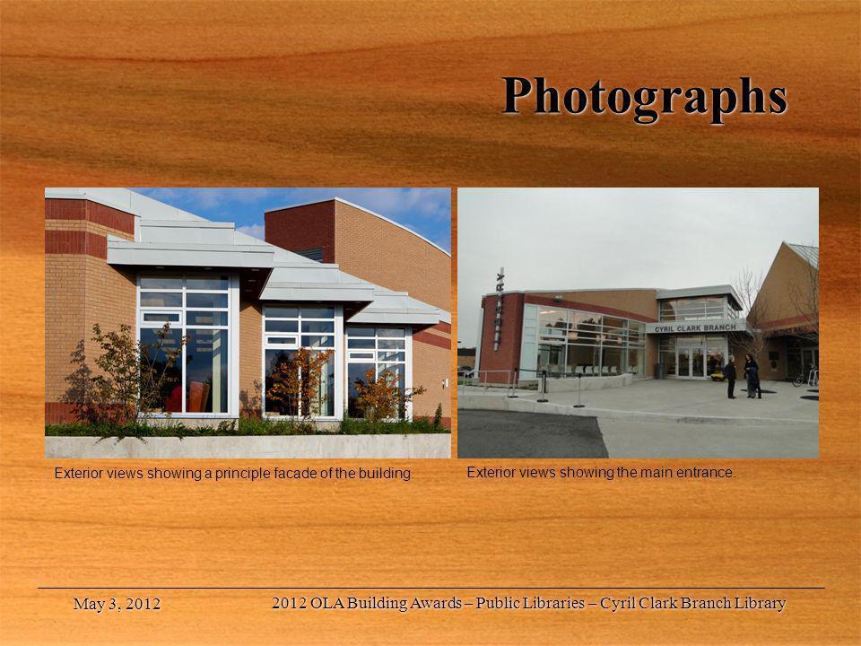Photographs Exterior views showing a principle facade of the building. Exterior views showing the main entrance.
