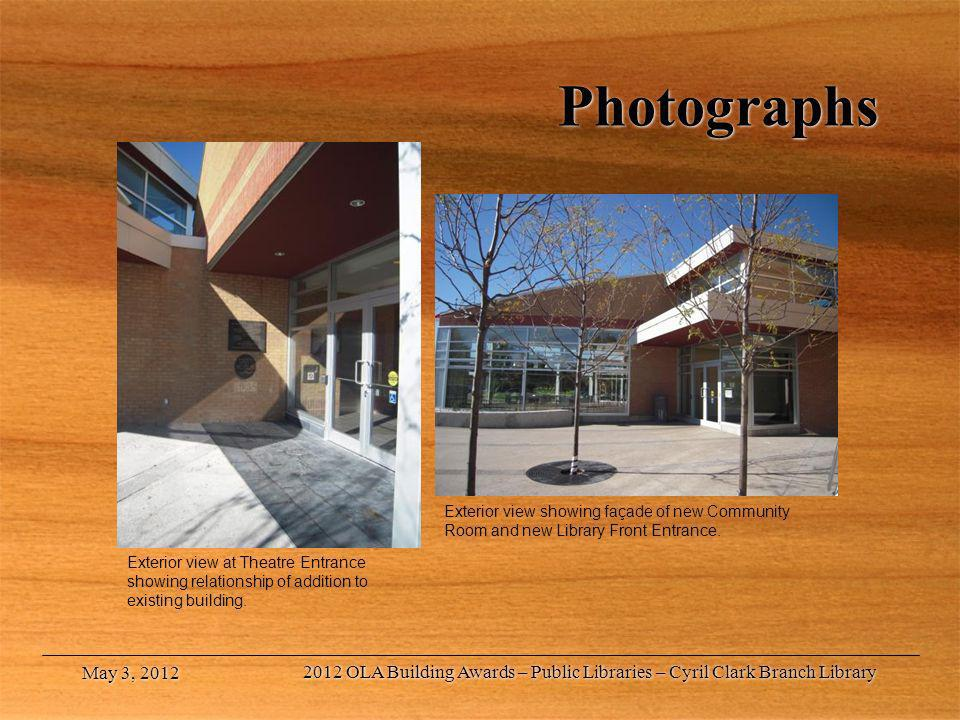 Photographs Exterior view showing façade of new Community Room and new Library Front Entrance.