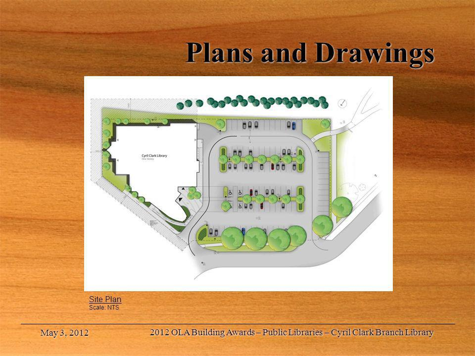 Plans and Drawings Site Plan. Scale: NTS. May 3, 2012.