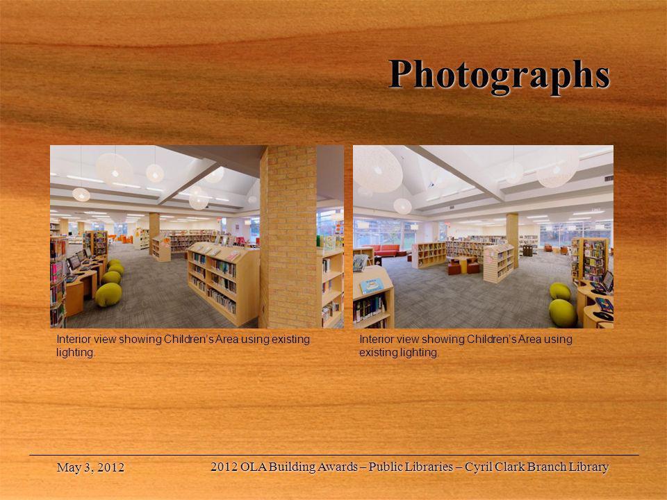 Photographs Interior view showing Children's Area using existing lighting. Interior view showing Children's Area using existing lighting.