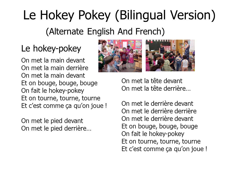Le Hokey Pokey (Bilingual Version) (Alternate English And French)