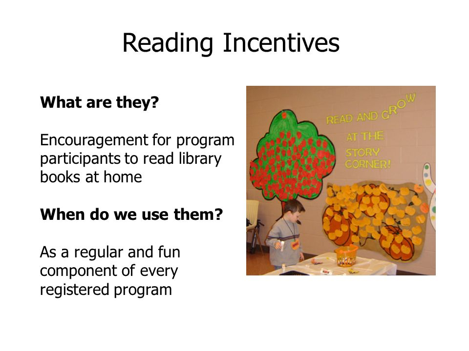Reading Incentives What are they