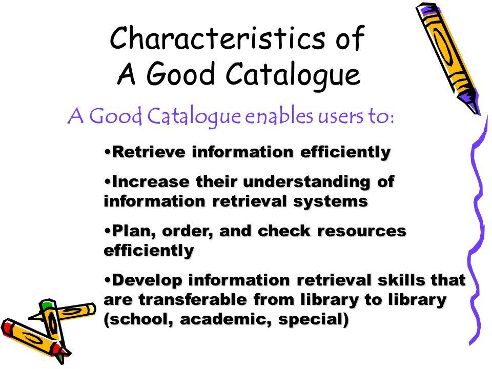 Characteristics of A Good Catalogue