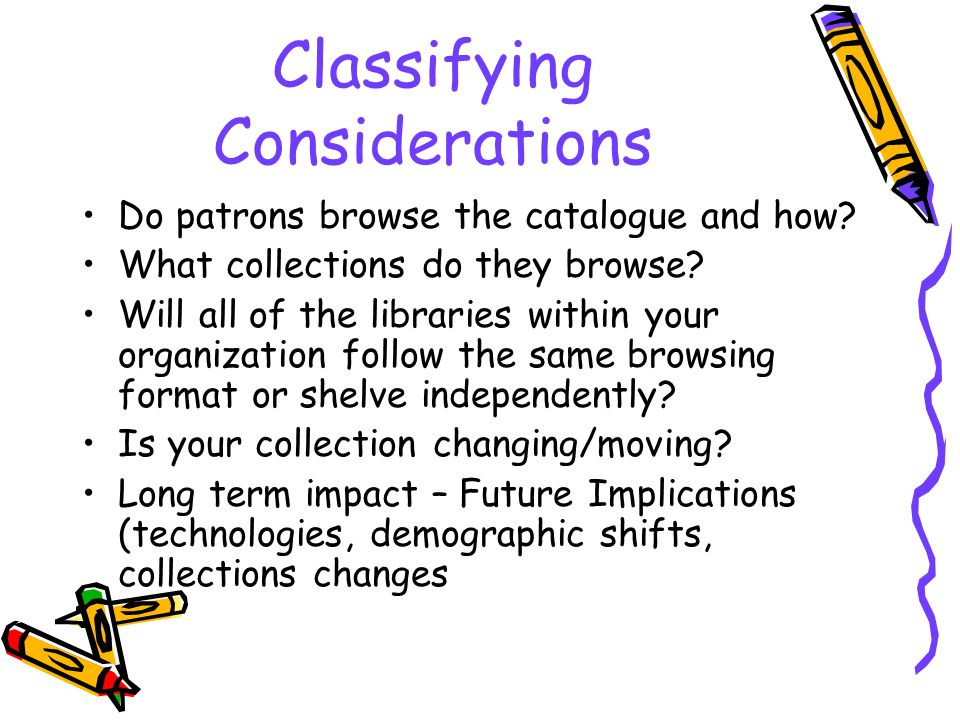 Classifying Considerations