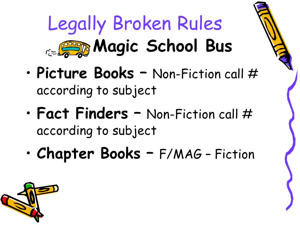 Legally Broken Rules Magic School Bus