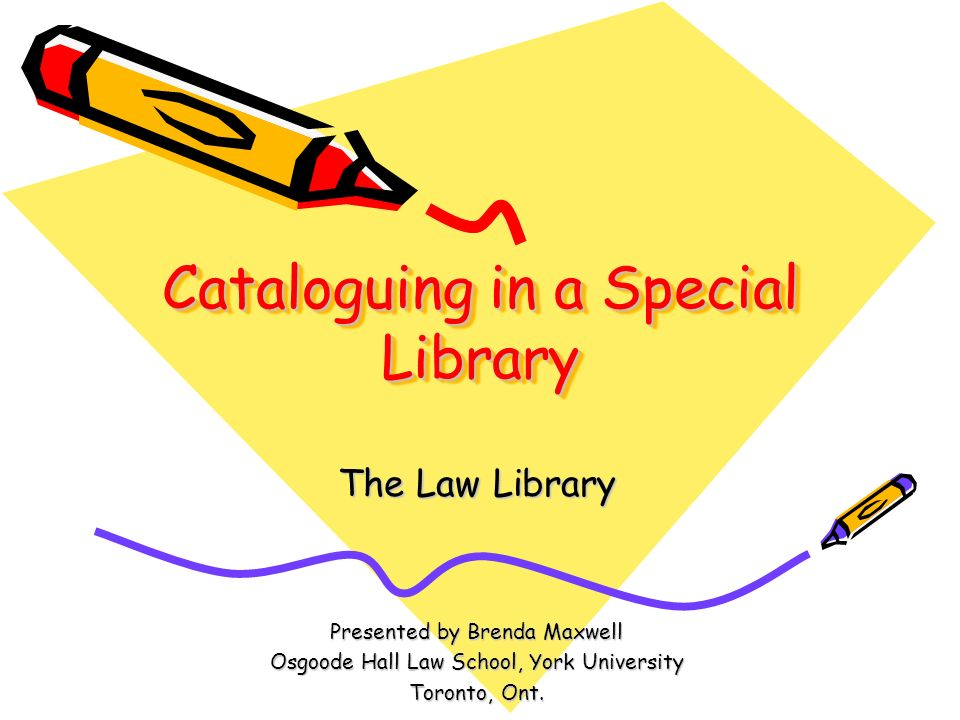 Cataloguing in a Special Library