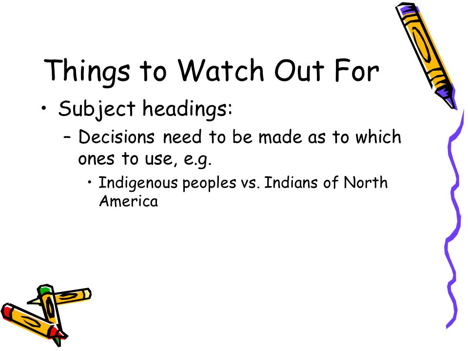 Things to Watch Out For Subject headings: