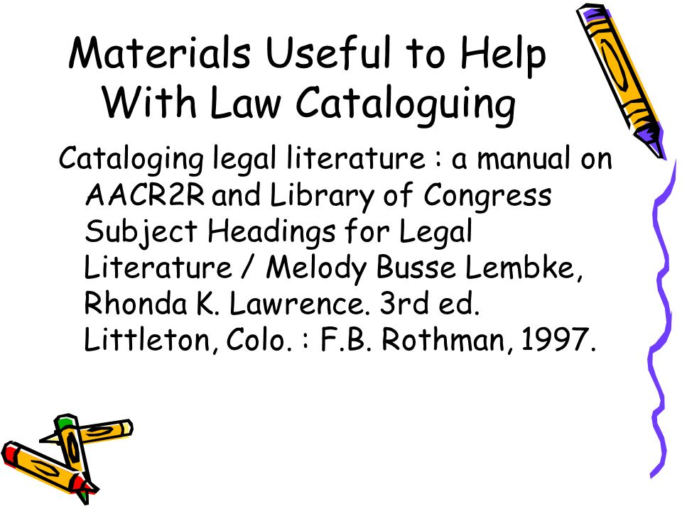 Materials Useful to Help With Law Cataloguing