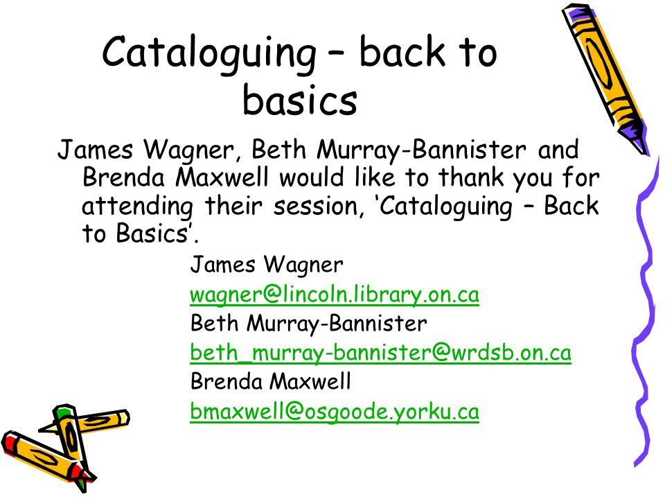 Cataloguing – back to basics