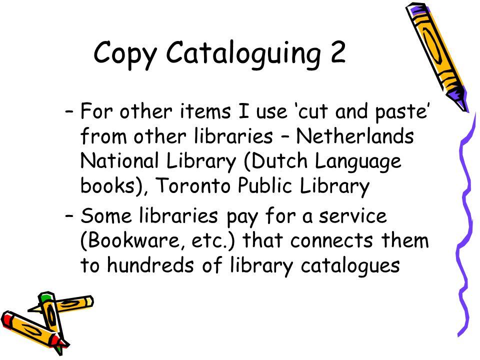 Copy Cataloguing 2