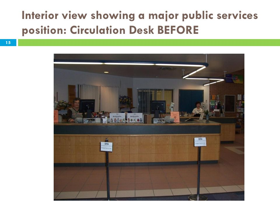 Interior view showing a major public services position: Circulation Desk BEFORE