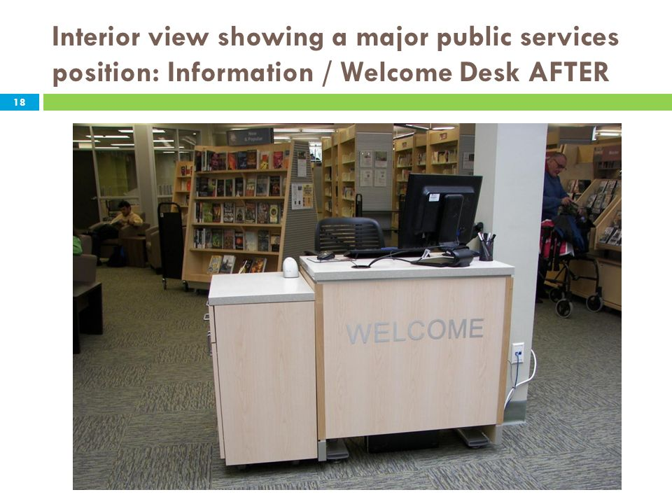 Interior view showing a major public services position: Information / Welcome Desk AFTER