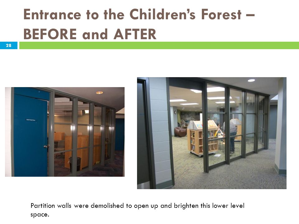 Entrance to the Children's Forest – BEFORE and AFTER
