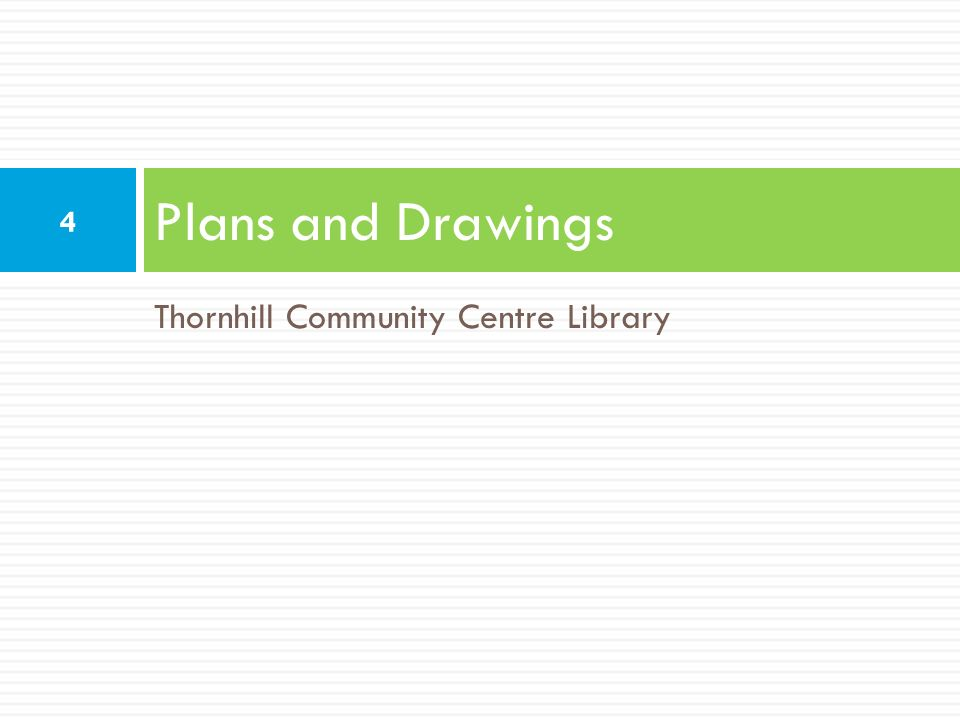 Plans and Drawings Thornhill Community Centre Library
