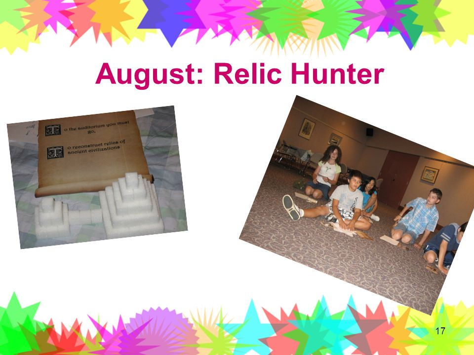 August: Relic Hunter