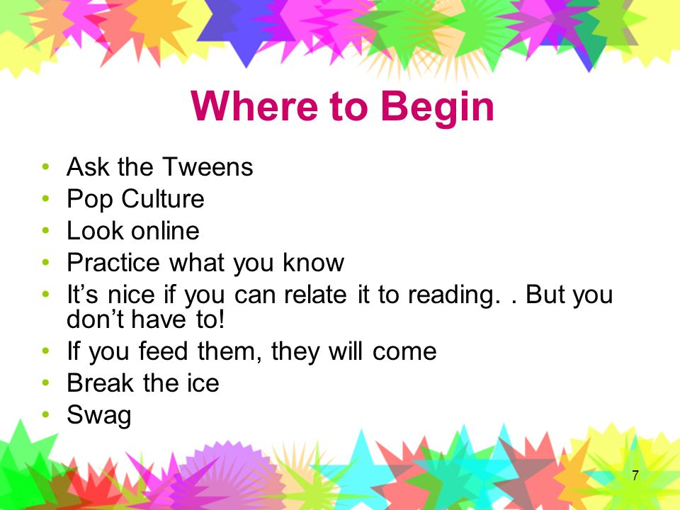 Where to Begin Ask the Tweens Pop Culture Look online