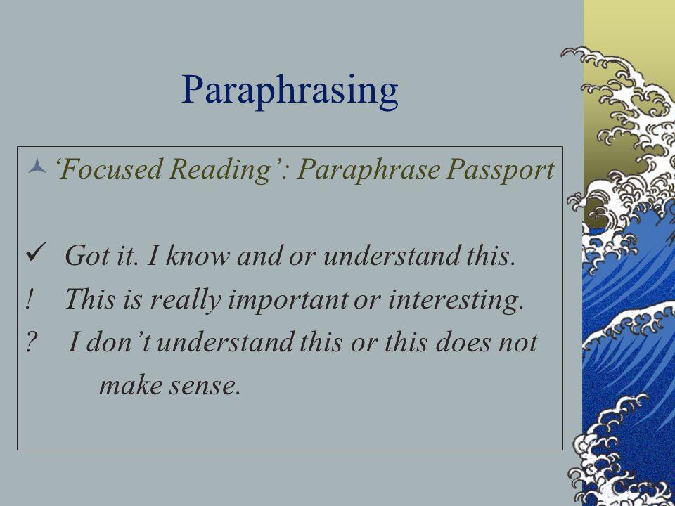 Paraphrasing 'Focused Reading': Paraphrase Passport