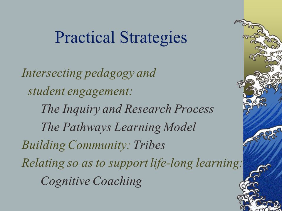 Practical Strategies Intersecting pedagogy and student engagement: