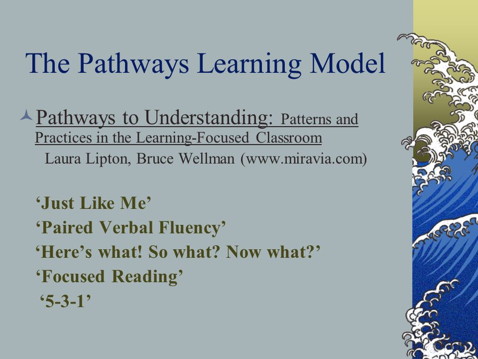 The Pathways Learning Model