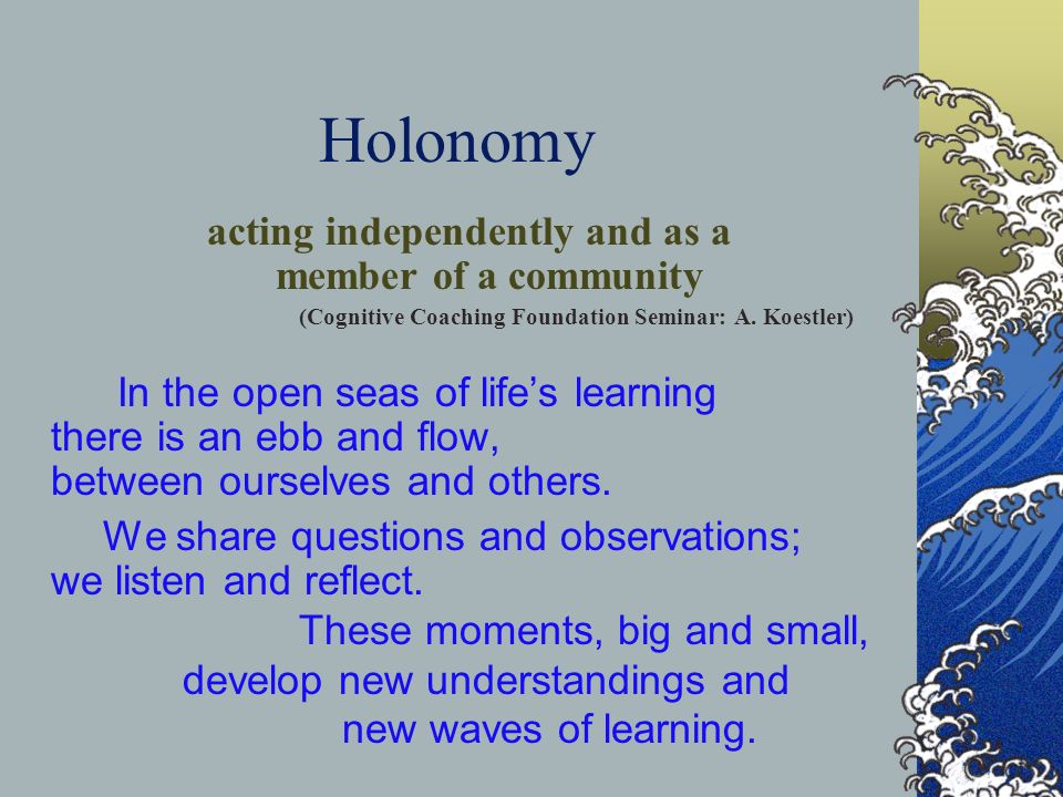 Holonomy acting independently and as a member of a community