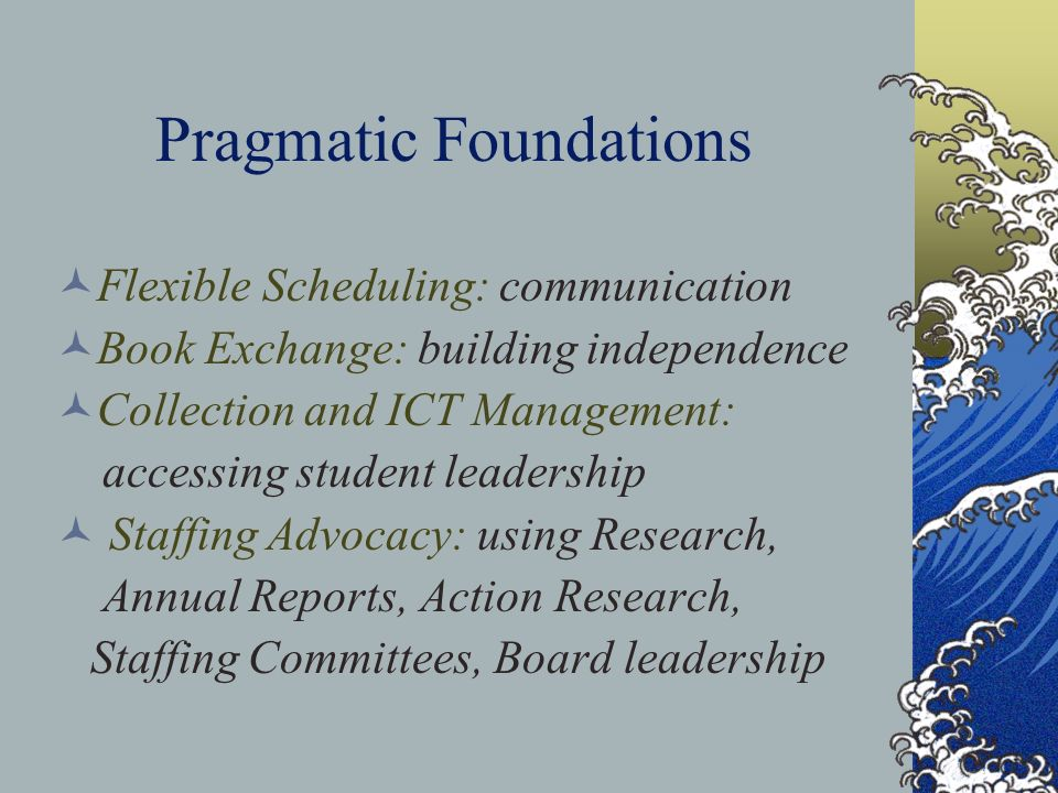 Pragmatic Foundations