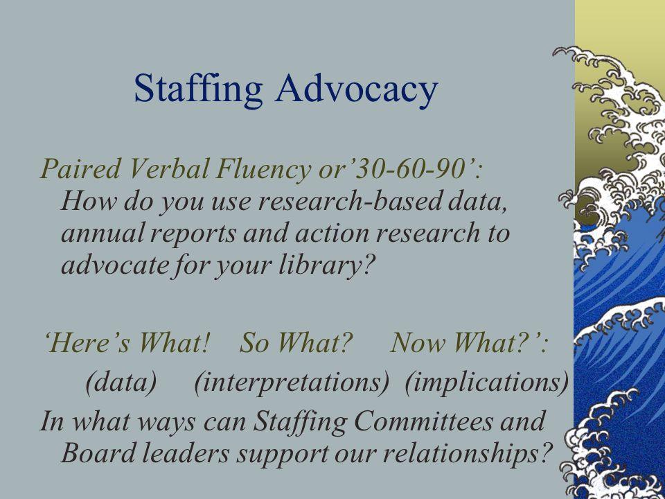 Staffing Advocacy