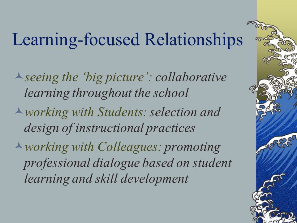 Learning-focused Relationships