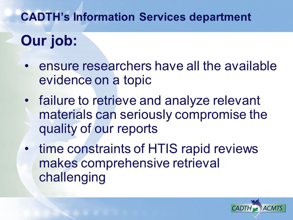 CADTH's Information Services department
