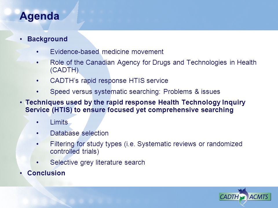 Agenda Background Evidence-based medicine movement