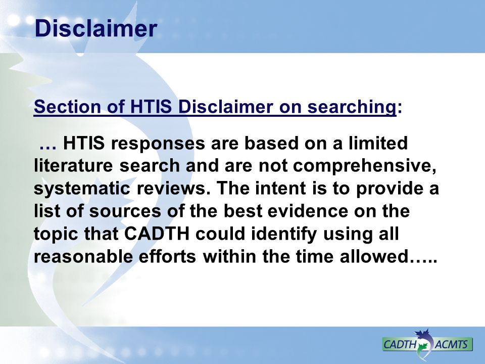 Disclaimer Section of HTIS Disclaimer on searching: