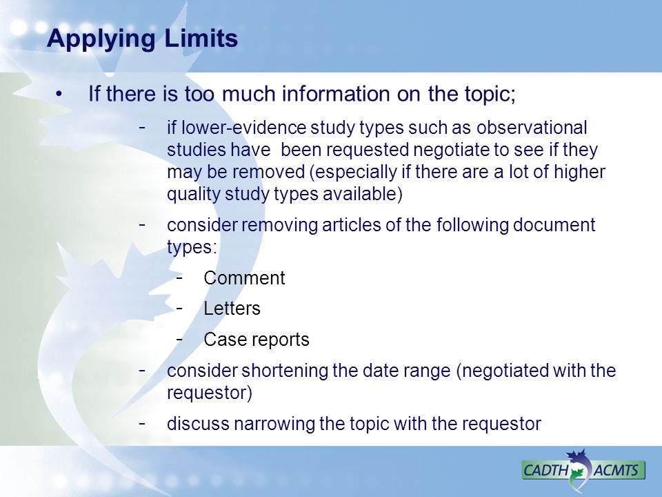 Applying Limits If there is too much information on the topic;