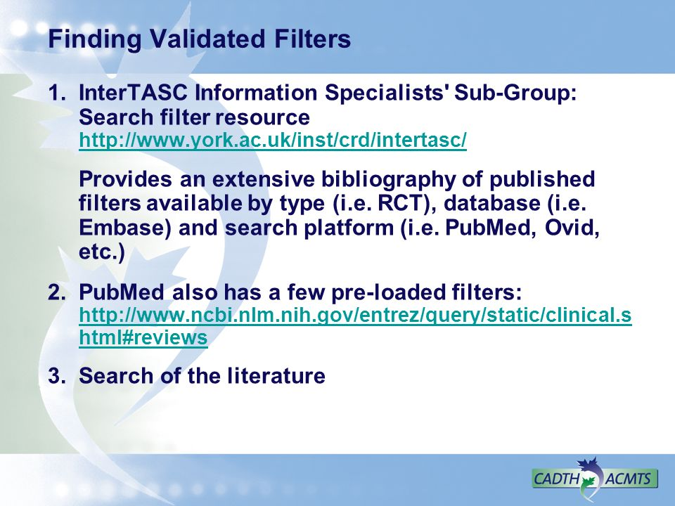 Finding Validated Filters