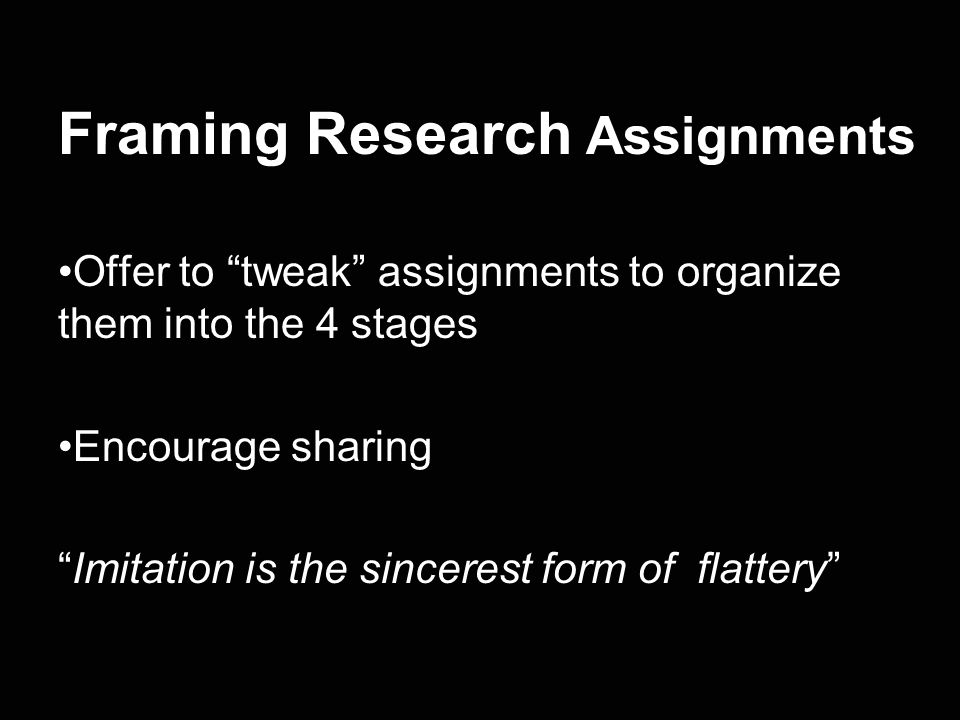 Framing Research Assignments
