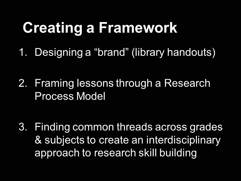 Creating a Framework Designing a brand (library handouts)