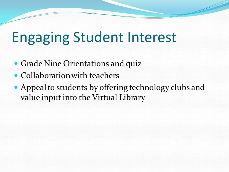 Engaging Student Interest