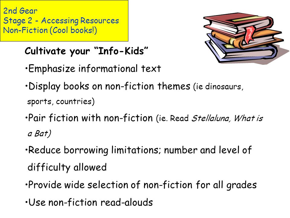 2nd Gear Stage 2 - Accessing Resources Non-Fiction (Cool books!)