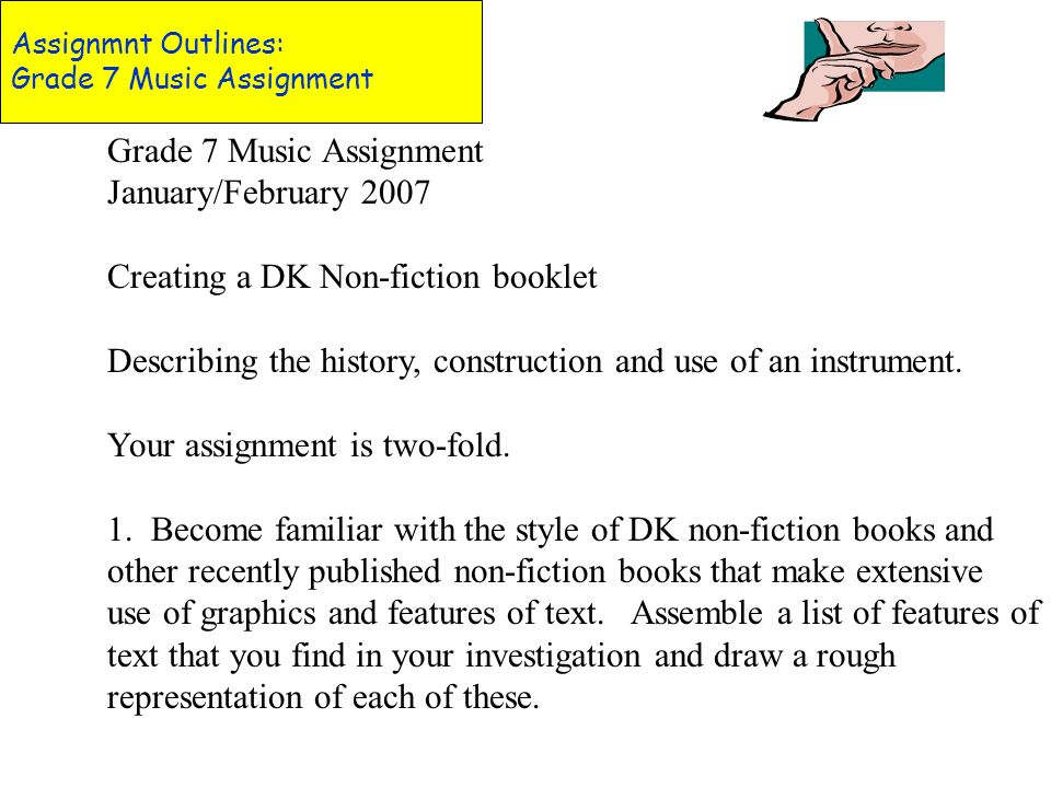 Assignmnt Outlines: Grade 7 Music Assignment