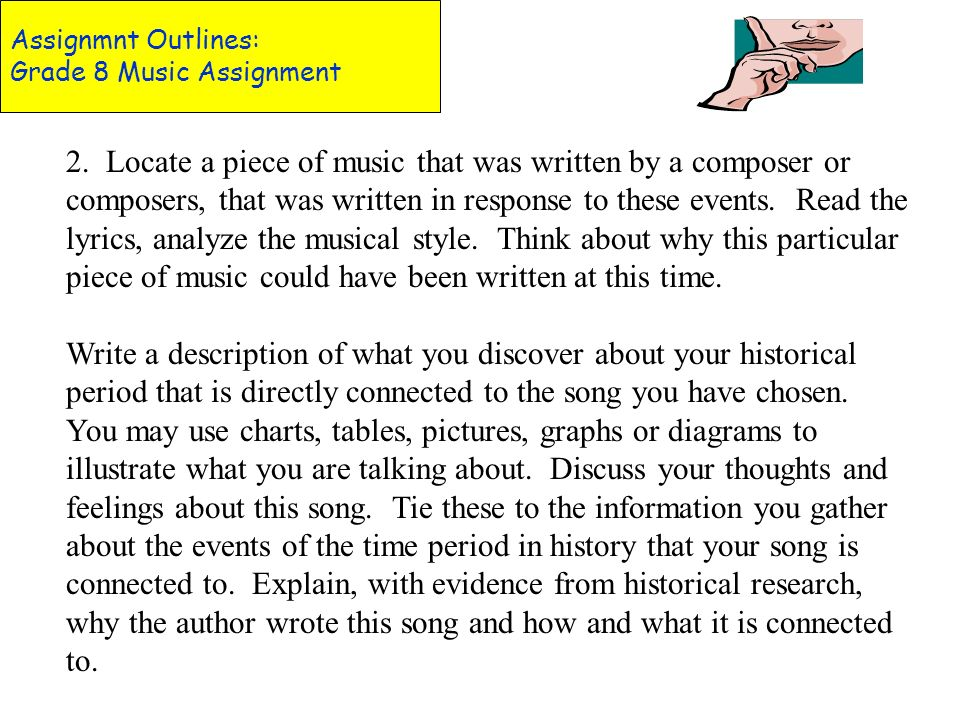Assignmnt Outlines: Grade 8 Music Assignment
