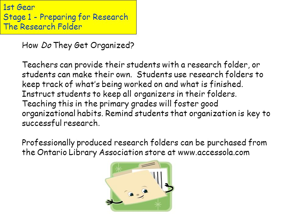 1st Gear Stage 1 - Preparing for Research The Research Folder